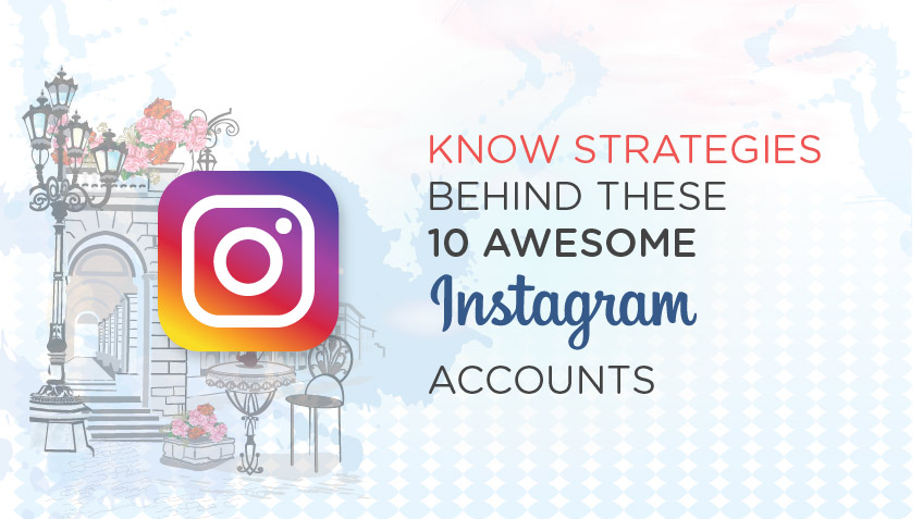 /Fantastic-Things-You-Can-Learn-from-These-Instagram-Business-Accounts